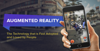Augmented Reality: The Technology that is Fast Adopted