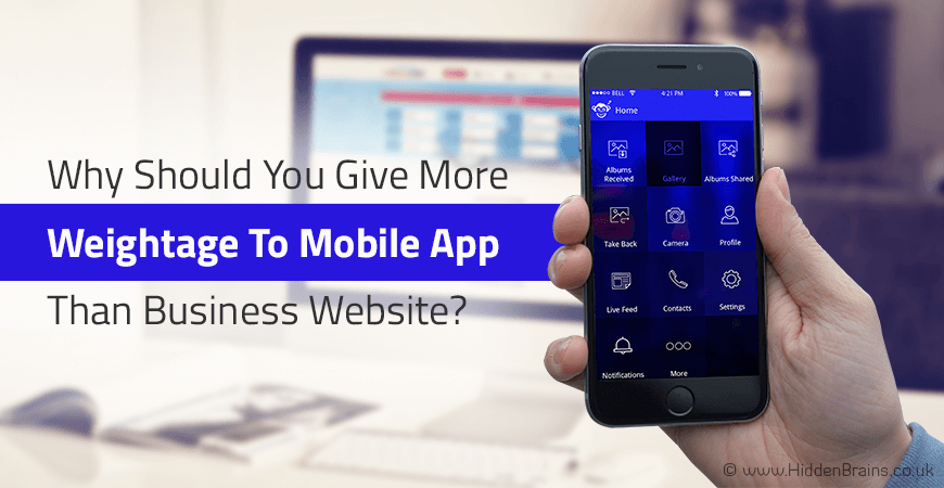 More Weightage To Mobile App Than Business Website