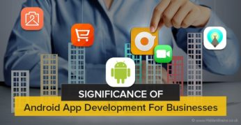 Android App Development For Businesses