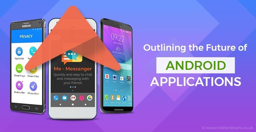 Future of Android Applications