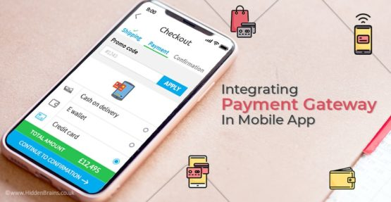 Why should you Integrate Secured Payment Gateway in Mobile App?