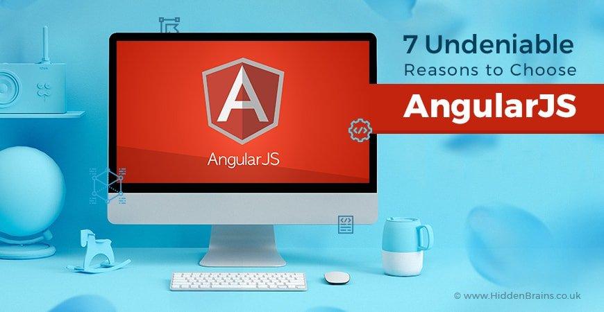 Why We Use AngularJS