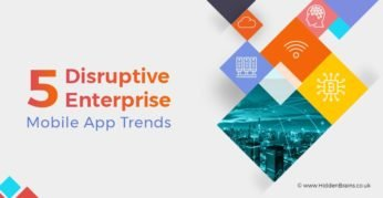 Top 5 Enterprise Mobile App Trends
