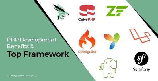 Best PHP Framework and PHP Web Development Advantages