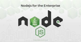 Why use Node.js for Enterprises Solutions