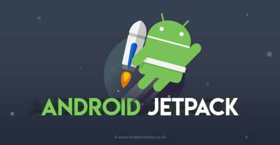 Everything you wanted to know about Android Jetpack