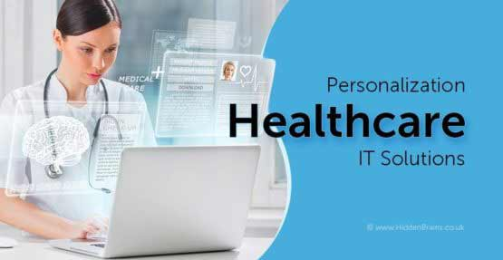 Importance of Personalization in Healthcare Technology Solutions