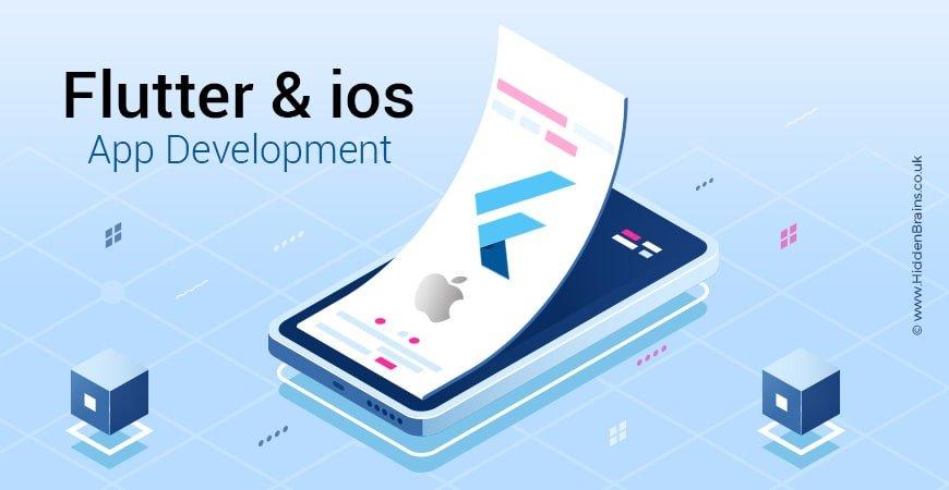 Flutter App Development & Advantages for iOS App Development | Google Flutter