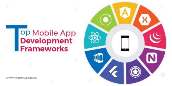 Top 10 Best Mobile App Framework that Every Developer Should Know