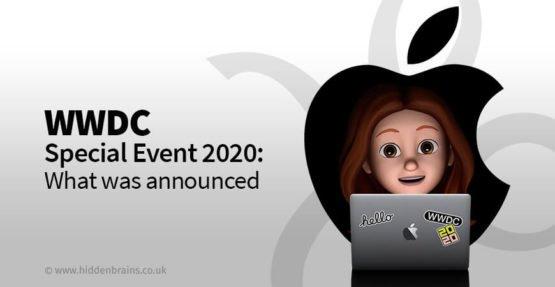 Apple Special Event's Virtual Worldwide Developer Keynote & Highlights