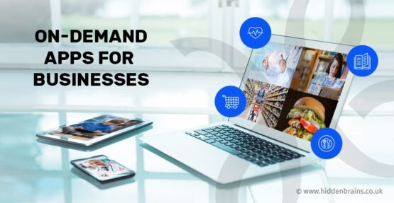 Types of On-Demand Apps for Enterprise with Essential Features