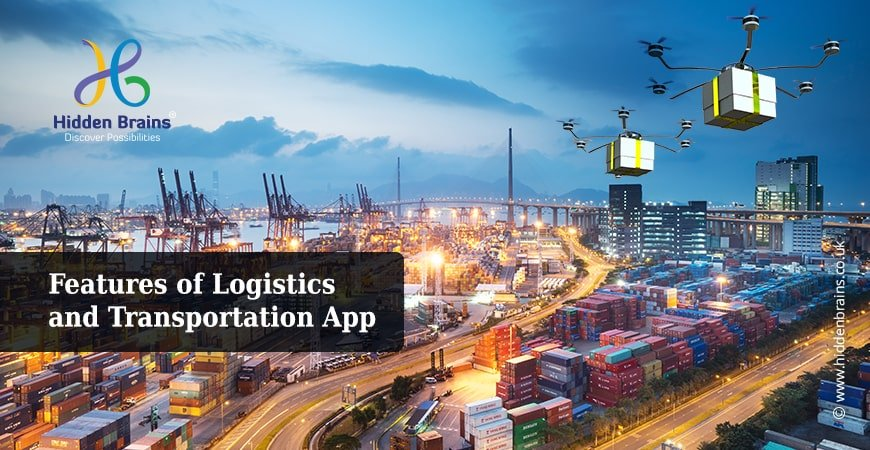 Logistic Application Development: Must Have Features