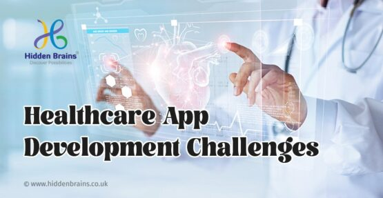 Healthcare Application Development: Challenges & Way Ahead